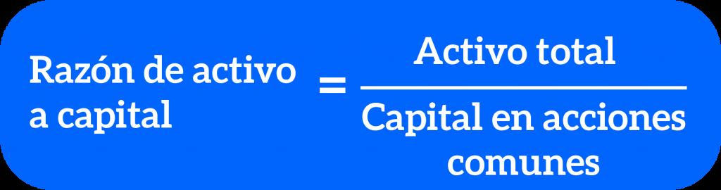 fórmula de razón de activo a capital