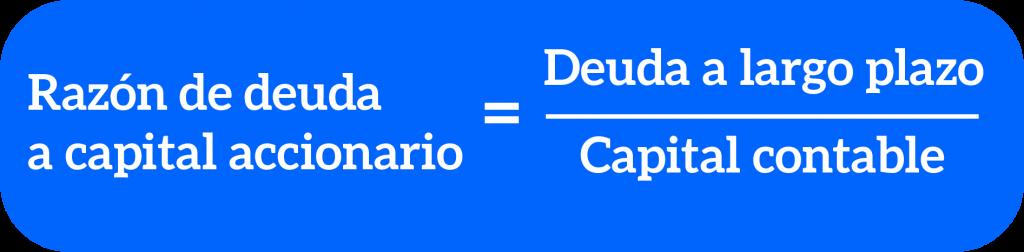 fórmula de razón de deuda a capital accionario
